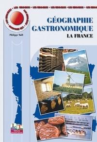 Philippe Noël - Géographie gastronomique - La France.