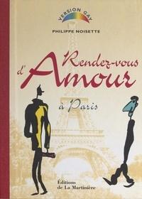 Philippe Noisette et Françoise Rousset - Rendez-vous d'amour à Paris.