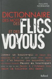 Philippe Normand - Dictionnaire des mots des flics et des voyous.