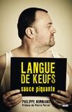 Philippe Normand - Langue de keufs sauce piquante - L'argot des flics et des voyous.
