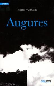 Philippe Nothomb - Augures.