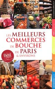 Philippe Noury - Les meilleurs commerces de bouche de Paris & environs.