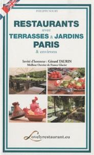 Philippe Noury - Restaurants avec terrasses & jardins - Paris & environs.