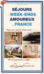 Philippe Noury - Séjours et week-ends amoureux en France.