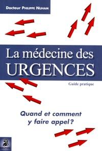 La médecine des urgences - Quand et comment y faire appel ?.pdf