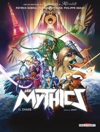 Philippe Ogaki et  Jenny - Les Mythics Tome 10 : Chaos.