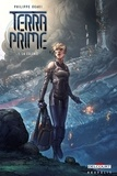 Philippe Ogaki - Terra Prime Tome 1 : La colonie.