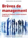 Philippe Olagnier - Brèves de management - L'agilité et l'humain comme facteurs de succès !.