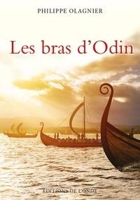 Philippe Olagnier - Dans les bras d'Odin.