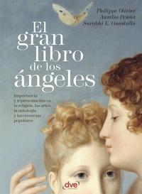 Philippe Olivier et Aurelio Penna - El gran libro de los ángeles.