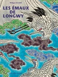 Les émaux de Longwy - Leur histoire, les plus belles pièces de collection.pdf
