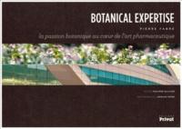 Philippe Ollivier et Pierre Fabre - Botanical Expertise - La passion botanique au coeur de l'art pharmaceutique.