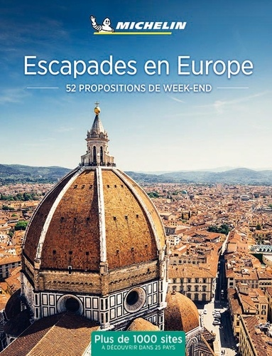 Philippe Orain - Escapades en Europe - 52 propositions de week-end.
