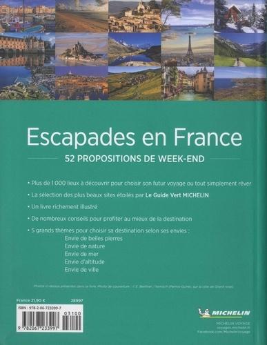 Escapades en France. 52 propositions de week-end  Edition 2019