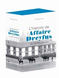 Philippe Oriol - L'histoire de l'Affaire Dreyfus de 1894 à nos jours - Coffret 2 tomes.