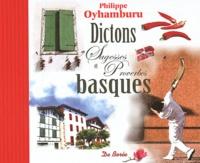 Philippe Oyhamburu - Dictons Sagesses et Proverbes basques.