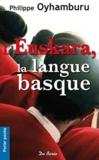 Philippe Oyhamburu - L'Euskara, la langue basque.