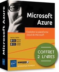 Microsoft Azure - Coffret en 2 volumes : Exploitez la plateforme cloud de Microsoft.pdf