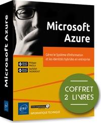 Microsoft Azure - Coffret en 2 volumes : Gérez le Système dInformation et les identités hybrides en entreprise.pdf