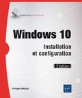 Philippe Païola - Windows 10 - Installation et configuration.