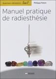 Philippe Palem - Guérison vibratoire - Tome 1, Manuel pratique de radiesthésie.