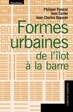 Philippe Panerai et Jean-Charles Depaule - Formes urbaines : de l'îlot à la barre.
