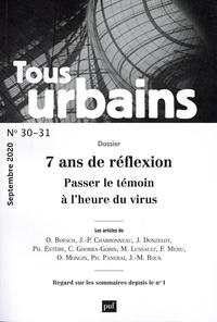 Philippe Panerai - Tous urbains N° 30-31, septembre  : 7 ans de réflexion - Passer le témoin à l'heure du virus.