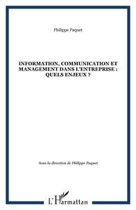 Philippe Paquet et Chaker Haouët - Information, communication et management dans l'entreprise : quels enjeux?.