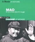 Philippe Paquet - Mao - Et la Chine devint rouge.