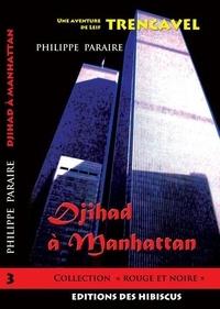 Philippe Paraire - Djihad à Manhattan.