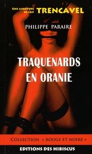 Philippe Paraire - Traquenards en Oranie - Une aventure de Leif Trencavel.