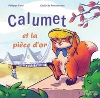 Philippe Paré et Pommereau cécile De - Calumet et la pièce d'or.