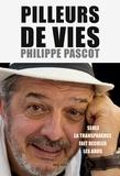 Philippe Pascot - Pilleurs de vies.