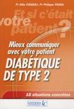 Philippe Passa et Silla Consoli - Mieux communiquer avec votre patient diabétique de type 2.
