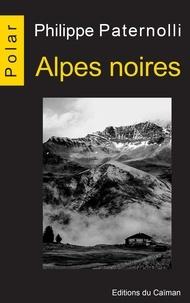 Philippe Paternolli - Alpes noires.