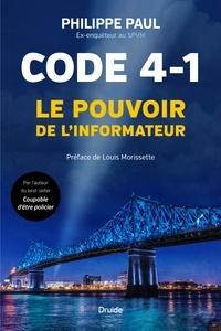 Philippe Paul et Raymond Paul - Code 4-1 - Le pouvoir de l'informateur.