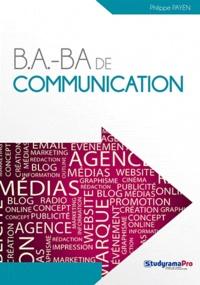 Philippe Payen - B.a.-Ba de communication.