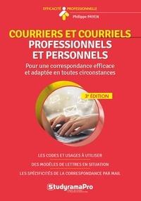 Philippe Payen - Courriers et courriels professionnels et personnels - Plus de 100 modèles de lettres de correspondance.