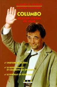 Philippe Paygnard - COLUMBO. - Meilleur ennemi du crime.