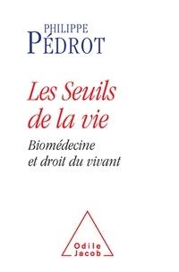 Histoiresdenlire.be Les Seuils de la vie - Biomédecine et droit du vivant Image