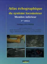 Philippe Peetrons - Atlas échographique du système locomoteur - Membre inférieur.
