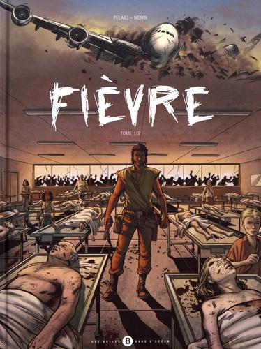 Fièvre Tome 1