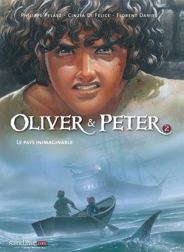 Philippe Pelaez et Cinzia Di Felice - Oliver & Peter Tome 3 : Frères de Sang.
