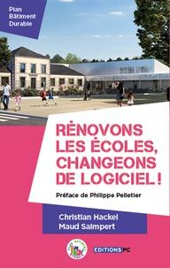 Philippe Pelletier - Rénovons les écoles, changeons de logiciel !.