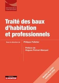 Philippe Pelletier - Traité des baux d'habitation et professionnels.
