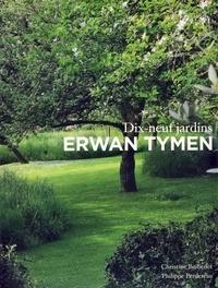Accentsonline.fr Erwan Tymen - Dix-neuf jardins Image