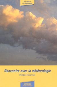 Philippe Perennès - Rencontre avec la météorologie.