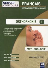 Philippe Perrine - Orthophonie 1 - Français épreuves d'entrée aux écoles.