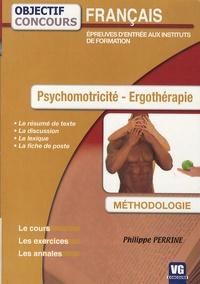 Philippe Perrine - Psychomotricité - Ergothérapie - Français, épreuves d'entrée aux instituts de formation.