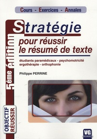 Stratégie pour réussir le résumé de texte - Philippe Perrine |